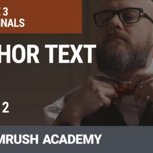 What Is Anchor Text? | Lesson 14/31 | SEMrush Academy