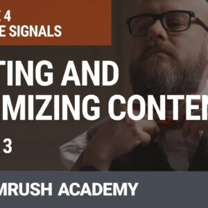 Writing and Optimizing Content for SEO | Lesson 20/31 | SEMrush Academy