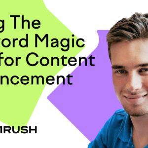 How to Enrich Your Content and Increase Organic Traffic
