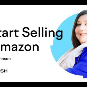 How to Start Selling on Amazon with Robyn Johnson  | Intro | Semrush Academy