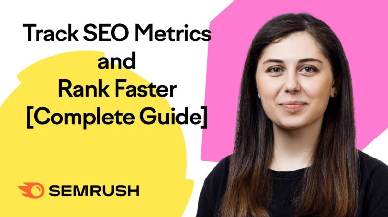Track SEO Metrics and Rank Faster on Google [Complete Guide]