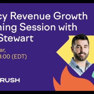Agency Growth: How to Scale From 10 to 50 Clients by Ryan Stewart
