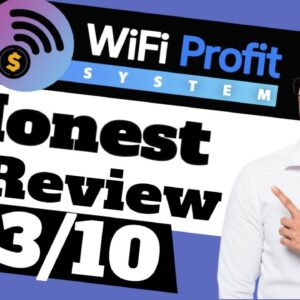 Wifi Profit System Review - 🚫3/10🚫- Honest Wifi Profit System Review