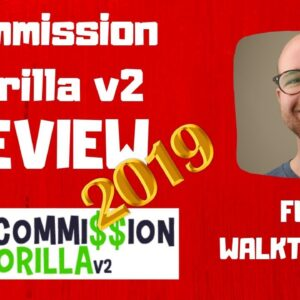 Commission Gorilla v2 Review (2019) - FULL DEMO OF COMMISSION GORILLA PLUS MY BONUSES!!! ✅