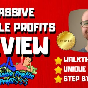 Passive Profile Profits Review - 🚫WAIT🚫DON'T BUY PASSIVE PROFILE PROFITS WITHOUT MY BONUSES 🔥