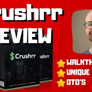 Crushrr Review - 🚫WAIT🚫DON'T BUY CRUSHRR WITHOUT MY BONUSES 🔥