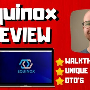 Equinox Review - 🚫WAIT🚫DON'T BUY EQUINOX WITHOUT MY BONUSES 🔥