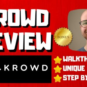 Krowd Review - 🚫WAIT🚫DON'T BUY KROWD WITHOUT MY BONUSES 🔥
