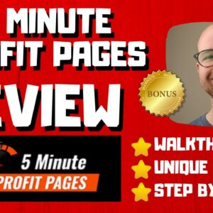 5 Minute Profit Pages Review - 🚫WAIT🚫DON'T BUY THIS WITHOUT MY BONUSES 🔥