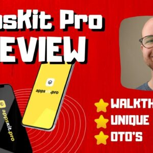 AppsKit Pro Review - 🚫WAIT🚫DON'T BUY APPSKITPRO WITHOUT MY BONUSES 🔥
