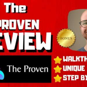 The Proven Review - 🚫WAIT🚫DON'T BUY THE PROVEN WITHOUT MY BONUSES 🔥