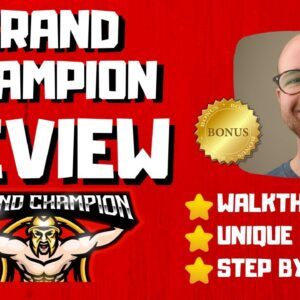Grand Champion Review - 🚫WAIT🚫DON'T BUY GRAND CHAMPION WITHOUT MY BONUSES 🔥