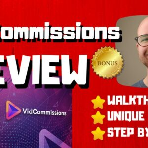VidCommissions Review - 🚫WAIT🚫DON'T BUY VIDCOMMISSIONS WITHOUT MY BONUSES 🔥