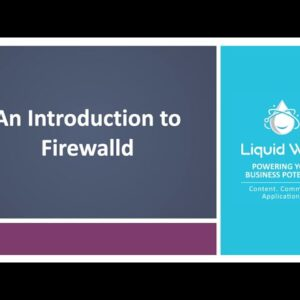 An Introduction to Firewalld