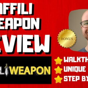 AffiliWeapon Review - 🚫WAIT🚫DON'T BUY AFFILIWEAPON WITHOUT MY BONUSES 🔥