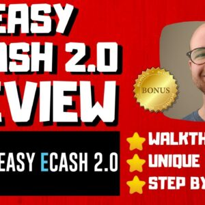 Easy Ecash 2 0 Review - 🚫WAIT🚫DON'T BUY WITHOUT WATCHING THIS DEMO FIRST🔥