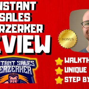 Instant Sales Berzerker Review - 🚫WAIT🚫DON'T BUY WITHOUT WATCHING THIS DEMO FIRST🔥