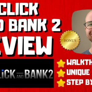 Click and Bank 2 Review - 🚫WAIT🚫DON'T BUY WITHOUT WATCHING THIS DEMO FIRST🔥