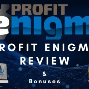 ProfitEnigma Review & App Demo 📌 Custom Bonuses 📌 How To Make Money Online With ProfitEnigma