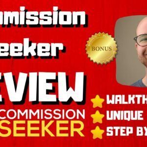 Commission Seeker Review - 🚫WAIT🚫DON'T BUY COMMISSION SEEKER WITHOUT MY BONUSES 🔥