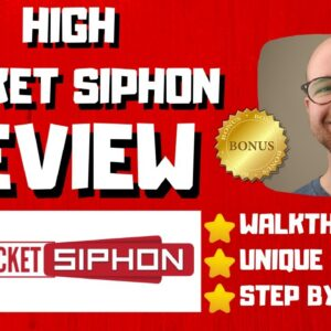 High Ticket Siphon Review - 🚫WAIT🚫DON'T BUY HIGH TICKET SIPHON WITHOUT MY BONUSES 🔥