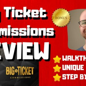 Big Ticket Commissions Review - 🚫WAIT🚫DON'T BUY BIG TICKET COMMISSIONS WITHOUT MY BONUSES 🔥