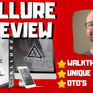Allure Review - 🚫WAIT🚫DON'T BUY ALLURE WITHOUT MY BONUSES 🔥