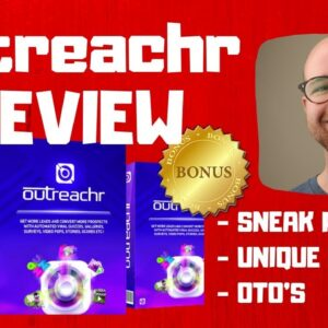 Outreachr Review - 🚫WAIT🚫DON'T BUY OUTREACHR WITHOUT MY BONUSES ✅