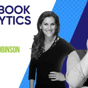 Facebook Analytics 101 With Amanda Robinson