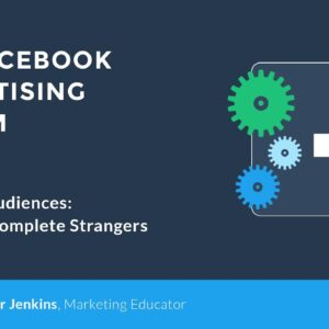 Facebook Audiences - Facebook Advertising System by LeadPages (5 of 11)