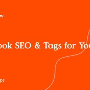 Facebook SEO & Tags for Your Site