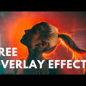 How to add overlay effects / video effects (Tutorial + Free effects)