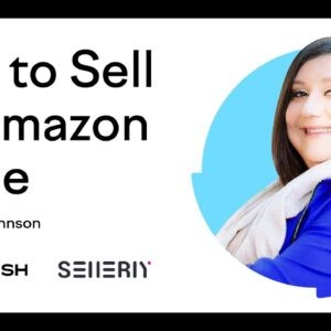 How to Sell on Amazon Prime | Lesson 2/11 | Semrush Academy