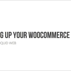 How to Speed Up Your WooCommerce Store