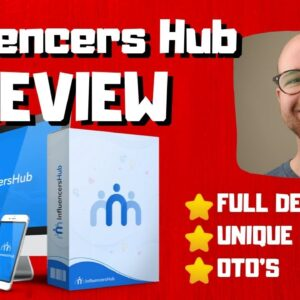 Influencers Hub Review 🔥Get 1200% More Traffic & Sales?