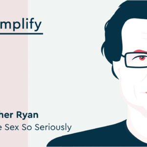 Christopher Ryan Interview: How to Embrace Your Fantasies | Simplify Podcast
