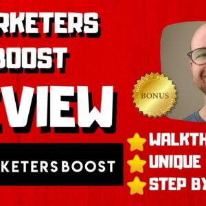 Marketers Boost Review - 🚫WAIT🚫DON'T BUY MARKETERS BOOST WITHOUT MY BONUSES 🔥