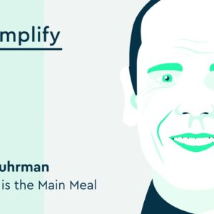 Dr. Joel Fuhrman Interview: How to Make Friends With Salad | Simplify Podcast
