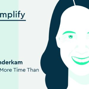 Laura Vanderkam Interview: How to Manage Your Time | Simplify Podcast