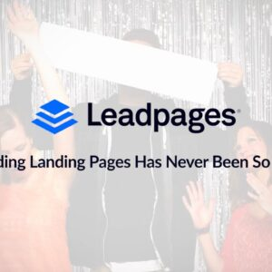 Leadpages®: So Easy To Use You'll Wanna Celebrate!