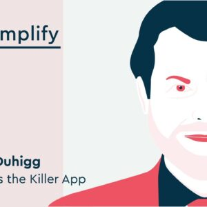 Charles Duhigg Interview: How to Measure Real Productivity | Simplify Podcast