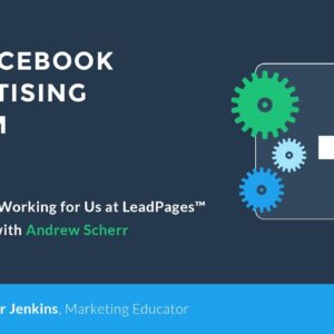 What Really Works at LeadPages™ - Facebook Advertising System by LeadPages (2 of 11)