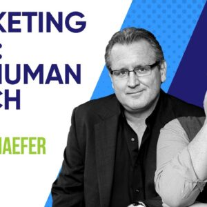 Marketing 2020: The Human Touch With Mark Schaefer