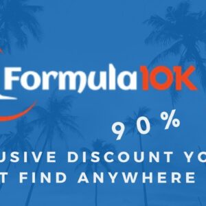Formula 10K Review - 90% off DISCOUNT 🚀🚀🚀