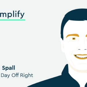 Benjamin Spall Interview: How To Craft a Winning Morning Routine | Simplify Podcast