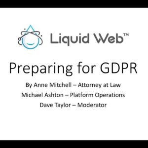 Preparing for GDPR - Liquid Web