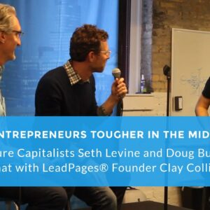 Venture Capitalists Seth Levine and Doug Burgum Chat with LeadPages® Founder Clay Collins