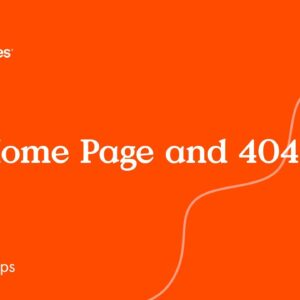 Site Home Page and 404 Page