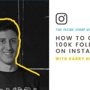 0-100,000 Instagram followers in less than a year: Harry Needham's incredible journey