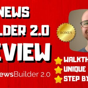 NewsBuilder 2.0 Review - 🚫WAIT🚫DON'T BUY NEWS BUILDER 2.0 WITHOUT MY BONUSES 🔥